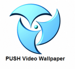 PUSH Video Wallpaper Crack Activation Key Full [Latest]